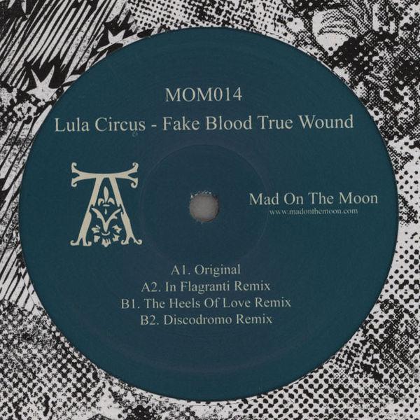 Lula Circus - Fake Blood True Wound
