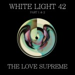 The Love Supreme on The White Light Mix