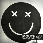 Mouth – Walser Tanz