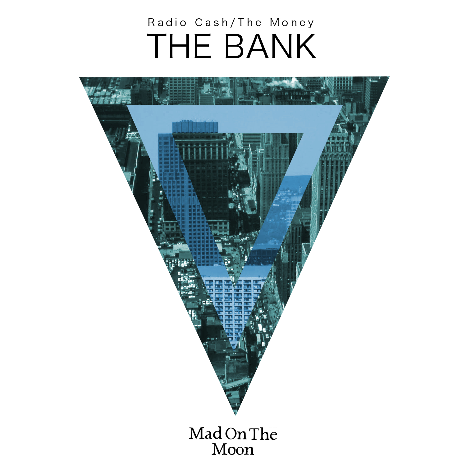 The Bank - Radio Cash / The Money